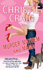 Christie Craig's Murder, Mayhem and Mama